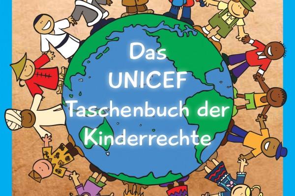 Das UNICEF Taschenbuch der Kinderrechte