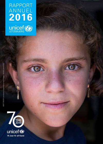 Rapport annuel 2016 – UNICEF-Luxembourg