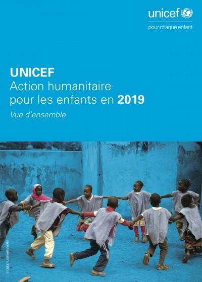 Action humanitaire pour les enfants en 2019 – Vue d'ensemble